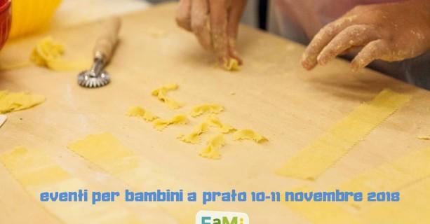 10-11 Novembre: cosa fare a Prato con bambini e famiglie